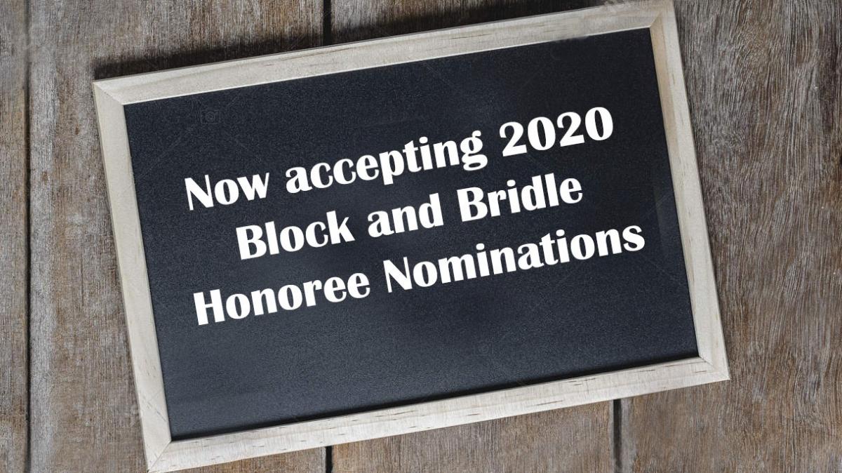 2020 Block & Bridle Honoree Nominations due Dec. 1